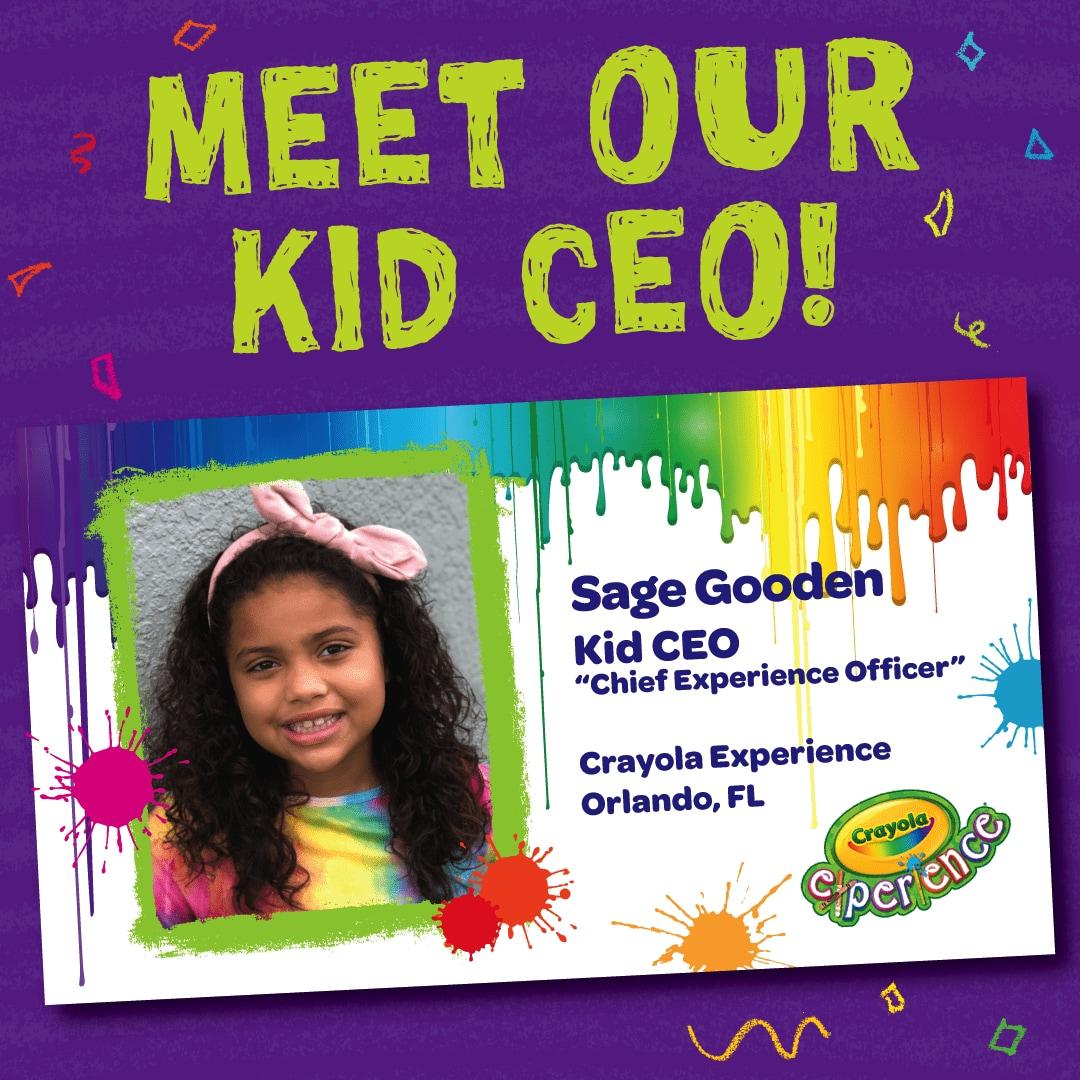 Crayola Experience, Kid CEO