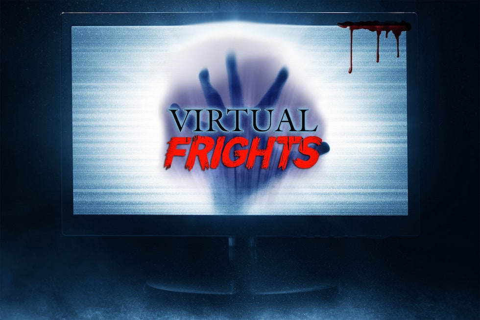 virtual frights