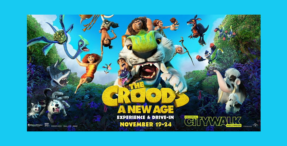 """The Croods: A New Age"" preview coming to Universal CityWalk Hollywood courtesy of DreamWorks Animation and Universal Pictures."