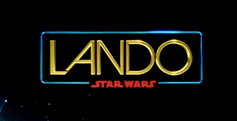 Lando series in development for Disney+