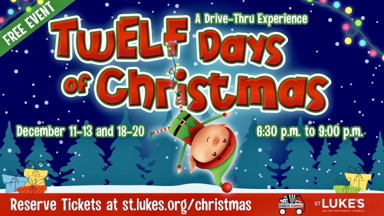 TwELF Days of Christmas, St. Luke's United Methodist Church