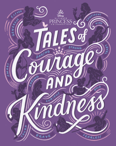 Disney Ultimate Princess Celebration Tales of Courage and Kindness
