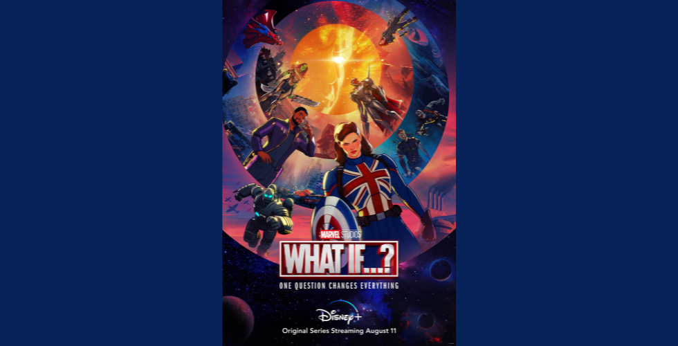 """Marvel's """"What If...?"""" to premier exclusively on Disney+ Aug.11."""