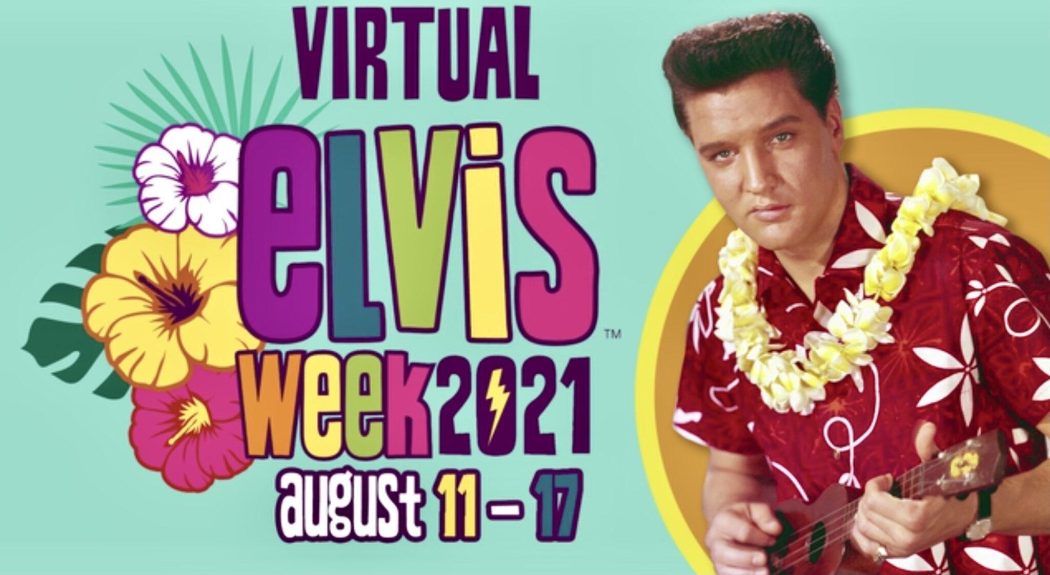 Virtual Elvis Week