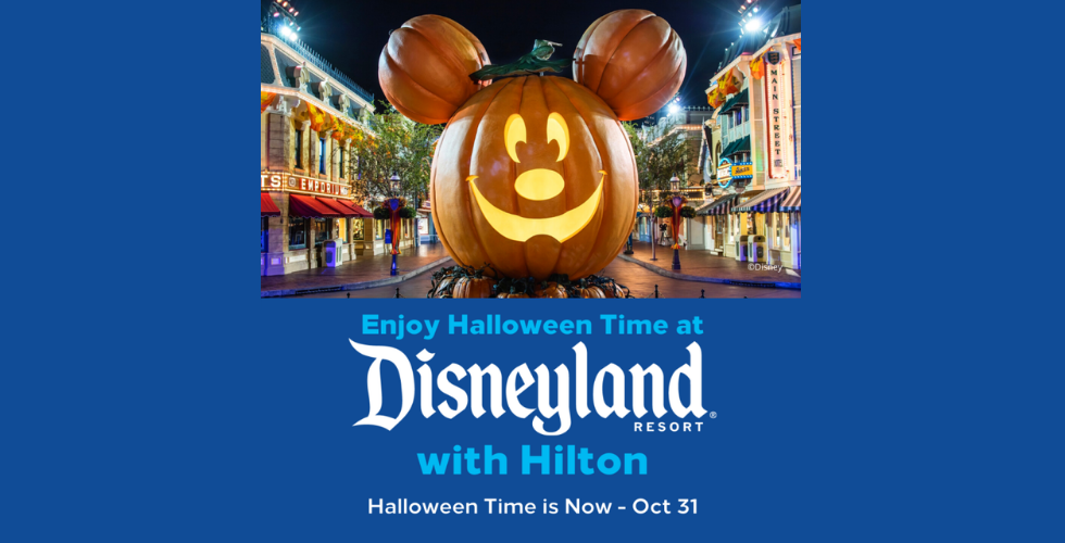 Enjoy Halloween at Disneyland with this special offer with Hilton Hotels now through Sep. 30.