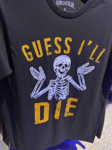 guess I'll die